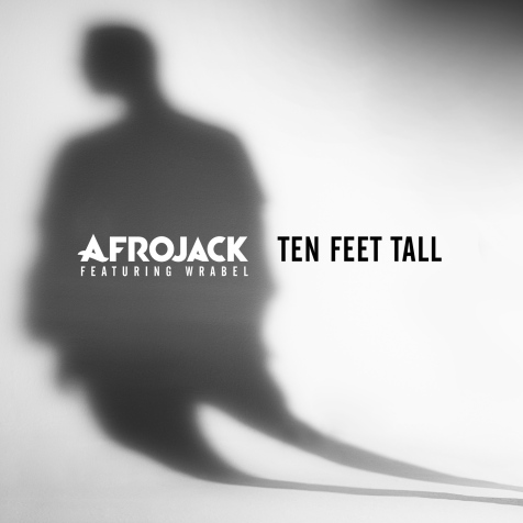Afrojack_Ten Feet Tall low res